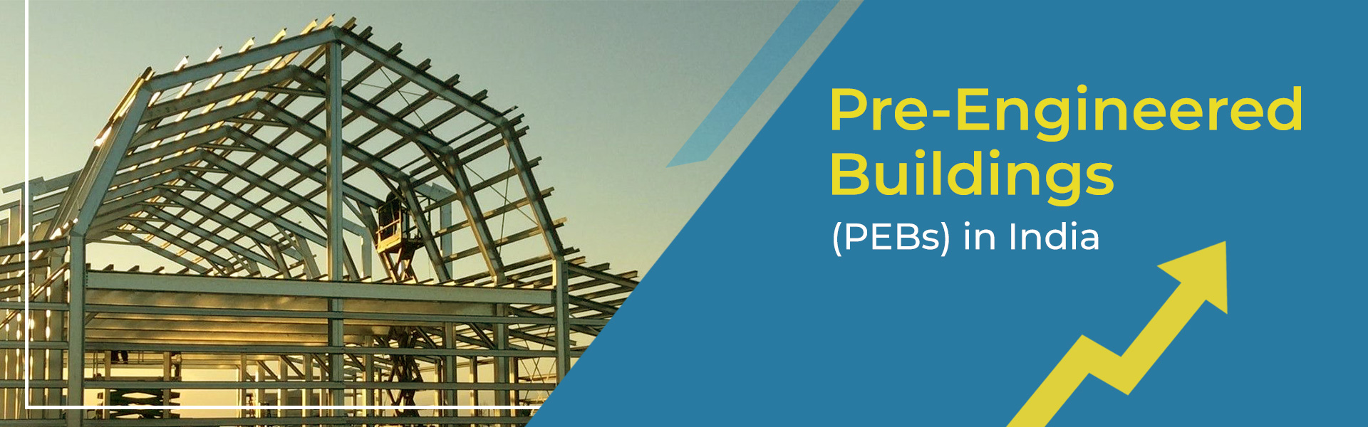 No 1 Pre Engineered Building Manufacturers (PEBs) in India