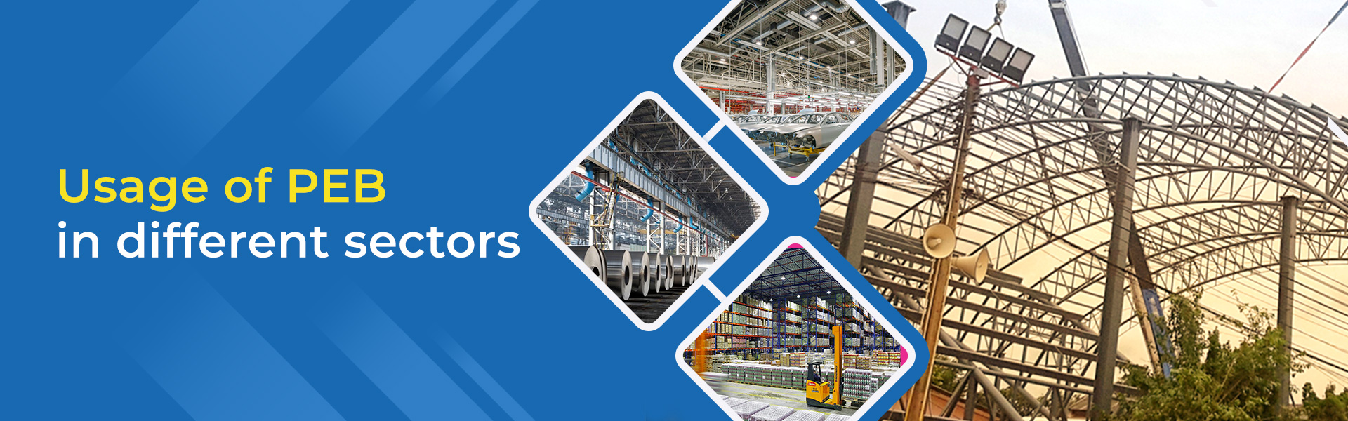 Pre-Engineered Buildings (PEB) Manufacturers – A Sunrise Sector