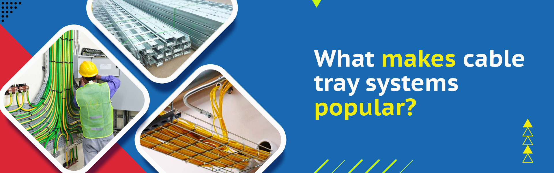 What makes Cable Tray Systems popular?