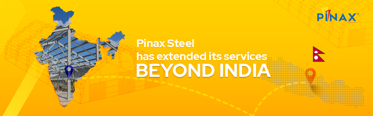 Pinax Steel has extended its service beyond India