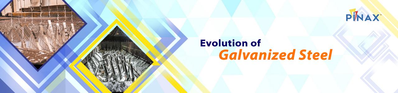 Evolution of Galvanized Steel